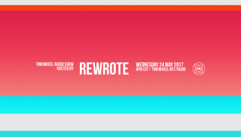 Rewrote Brings Our Highest Energy Mix Yet In This Week's Radio Show