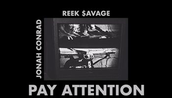 ReekSavage Drops New Single 'Pay Attention' (Prod. By Jonah Conrad)